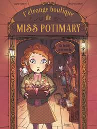 L'étrange boutique de Miss Potimary